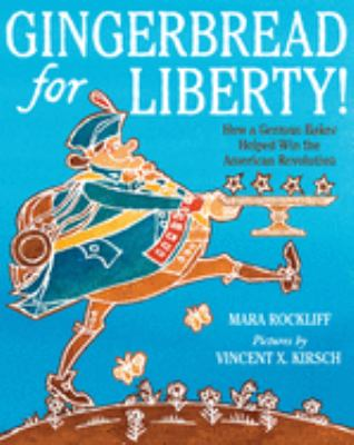 Gingerbread for Liberty! book jacket
