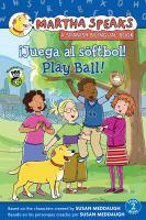 Play ball! = Juega al softbol!
