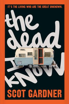 Cover image for The Dead I Know