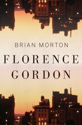 Cover Image for Florence Gordon by Brian Morton