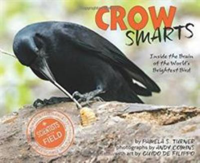 Crow Smarts: Inside the Brain of the World's Brightest Birds book jacket
