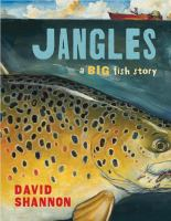 Cover of the book Jangles : a big fish story