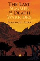 Cover of the book The last summer of the death warriors