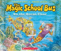 The Magic School Bus, on the Ocean Floor