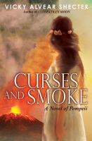 Curses and smoke : a novel of Pompeii