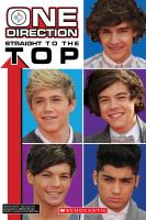 One Direction : straight to the top