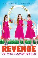 Cover of the book Revenge of the flower girls