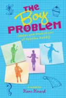 The boy problem : (notes and predictions of Tabitha Reddy)