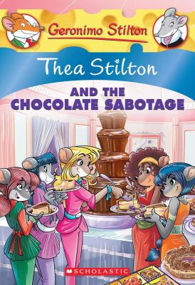 Cover image for Thea Stilton and the Chocolate Sabotage