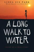 A long walk to water : a novel