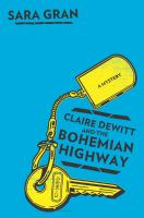 Cover of the book Claire DeWitt and the Bohemian highway