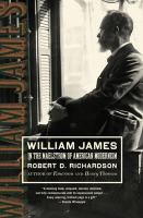 William james [electronic resource] : in the maelstrom of american modernism