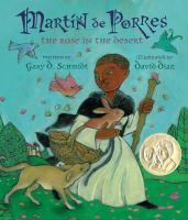 Martín de Porres: The Rose in the Desert