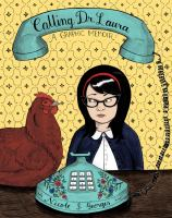 Cover of the book Calling Dr. Laura : a graphic memoir