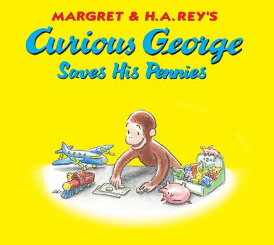 cover of Curious George Saves His Pennies
