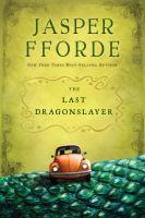 The Last Dragonslayer, by Jasper Fforde