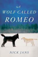 Cover of the book A wolf called Romeo