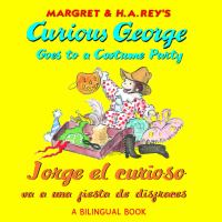 Margaret & H.A. Ray's Curious George goes to a costume party