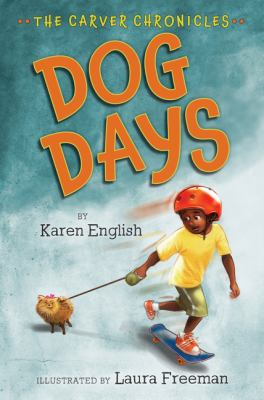 Dog Days (Carver Chronicles)