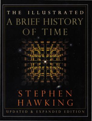 Cover Image for The Illustrated A Brief History of Time by Stephen W. Hawking