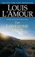 The lonesome gods : a novel