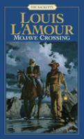 Mojave Crossing: A Novel