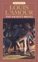The Sackett Brand: A Novel