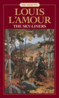 The Sky-liners: A Novel