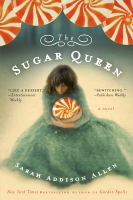 The Sugar queen.