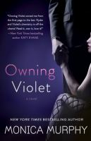 Owning Violet [electronic resource] : a novel