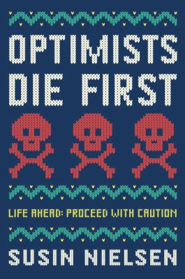 Optimists Die First book jacket