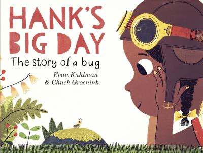 Hank's Big Day: The Story of a Bug book jacket
