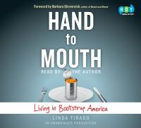 Hand to mouth : living in bootstrap America