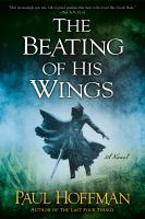 The beating of his wings left hand of god trilogy, book 3