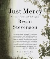 Just Mercy: [a Story of Justice and Redemption]