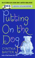 Putting on the Dog: A Reigning Cats & Dogs Mystery