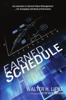 Earned schedule : an extension to earned value management-- for managing schedule performance