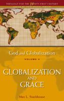 God and Globalization [electronic resource]: Vol. 4: Globalization and Grace