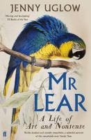 Title: Mr Lear : A Life of Art and Nonsense Author:Uglow, Jennifer S