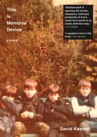 This Is Memorial Device: An Hallucinated Oral History of the Post-punk Scene in Airdrie, Coatbridge and Environs 1978-1986