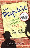 The psychic : (a murder mystery of sorts)