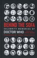 Behind the sofa : celebrity memories of Doctor Who