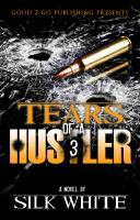 Tears of a hustler 3 : a novel