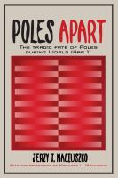 Poles apart : the tragic fate of Poles during World War II