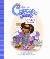 Princess Cupcake Jones won't go to school!