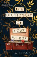 Title: The dictionary of lost words Author:Williams, Pip