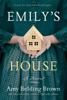 Title: Emily's house Author:Brown, Amy Belding