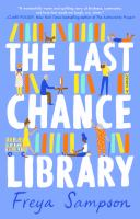 Title: The last chance library Author:Sampson, Freya
