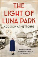 Title: The light of Luna Park Author:Armstrong, Addison