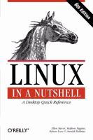Linux in a nutshell [electronic resource] : a desktop quick reference